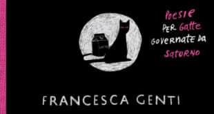 Anche la sofferenza ha la sua data di scadenza: Poesie per gatte governate da Saturno - Francesca Genti