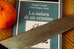 Joseph-Conrad-Ford-Madox-Ford-La-natura-di-un-crimine