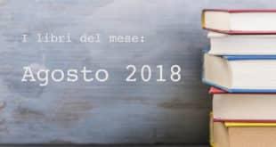 selezione libri agosto 2018