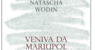 Natascha Wodin - Veniva da Mariupol - L'Orma Editore