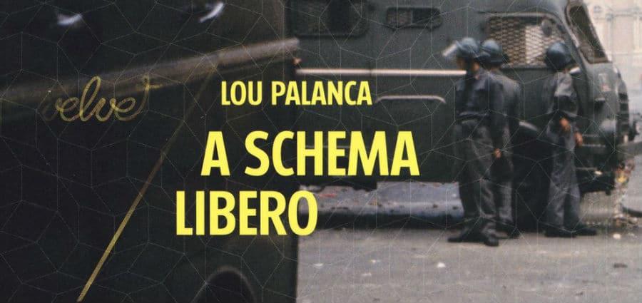 A schema libero - Lou Palanca