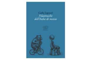 Carlo Lapucci - Filastrocche dell'Italia di mezzo - Edizioni Clichy