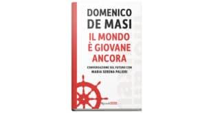 Domenico De Masi - Il mondo è giovane ancora - Rizzoli