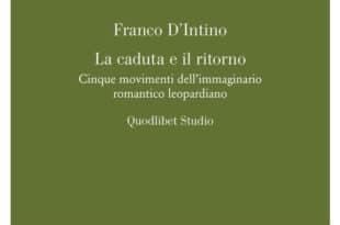 Franco D'Intino - La caduta e il ritorno