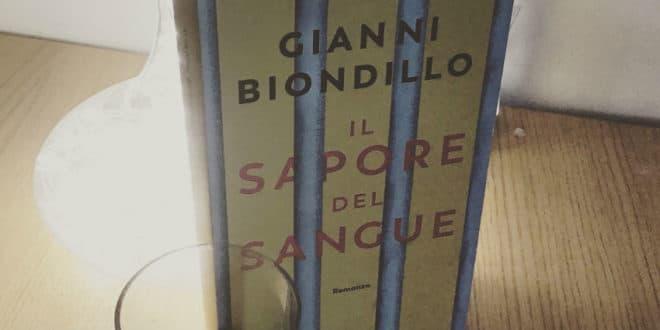 Il sapore del sangue - Gianni Biondillo