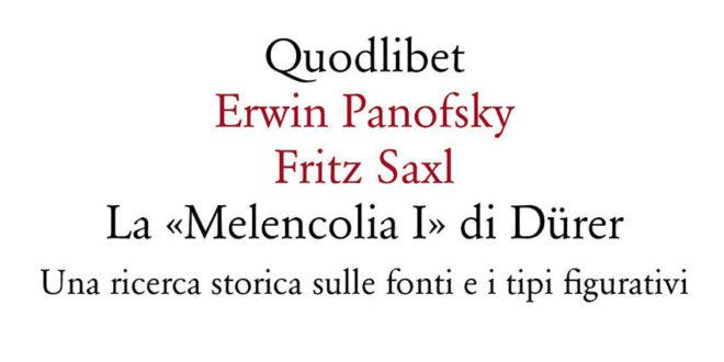 La «Melencolia I» di Dürer - Erwin Panofsky Fritz Sax