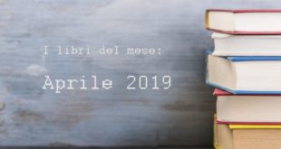 i libri del mese di aprile 2019
