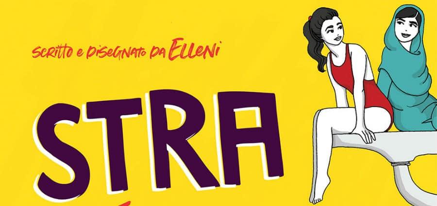 d11ca63febd9 La Elleni - Stra-Ordinarie – Vita e imprese di 30 donne decisamente fuori  dagli