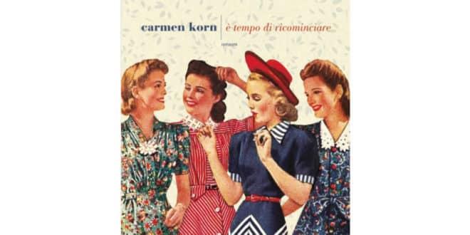 Carmen Korn - È tempo di ricominciare - Fazi Editore