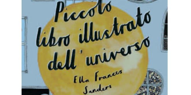 Ella Frances Sanders - Piccolo libro illustrato dell'universo - Marcos y Marcos