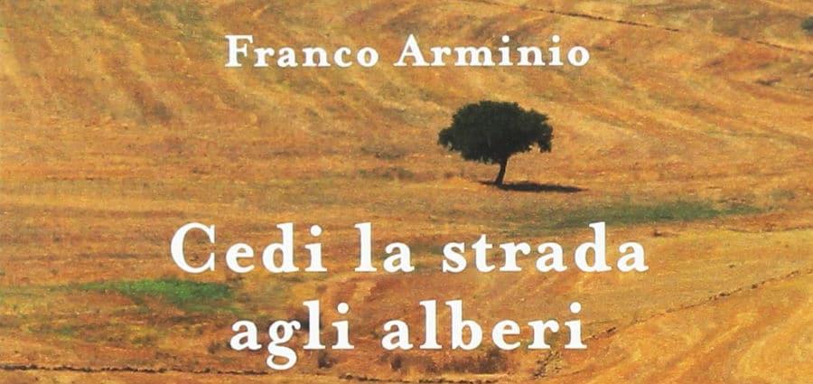 Cedi la strada agli alberi. Poesie d'amore e di terra - Franco Arminio