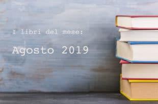 Libri da leggere ad agosto 2019