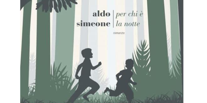 Aldo Simeone - Per chi è la notte - Fazi Editore