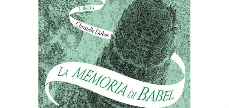 Christelle Dabos - La memoria di Babel. L'Attraversaspecchi - 3 - EO