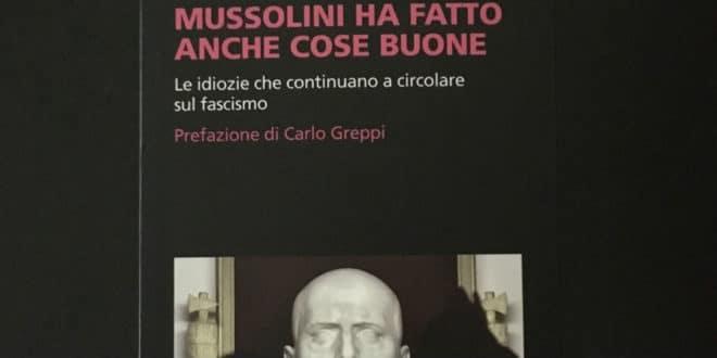 Mussolini ha fatto anche cose buone… ed io una volta ho segnato di tacco