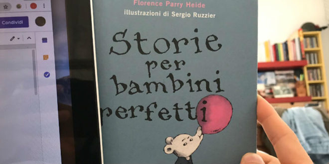 Storie per bambini perfetti - Florence Parry Heide