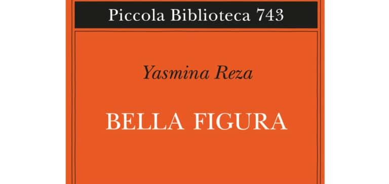 Yasmina Reza - Bella figura - Adelphi