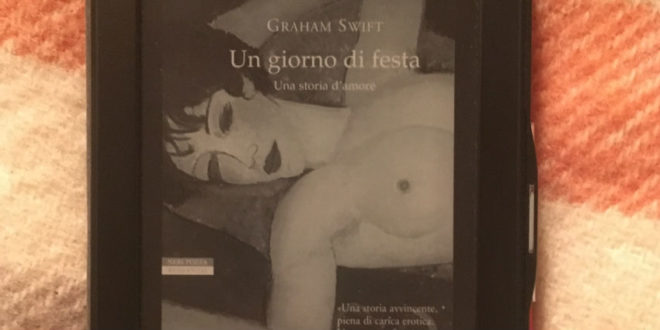 Un giorno di festa - Graham Swift