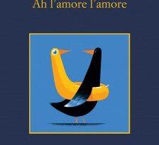 Antonio Manzini Ah l'amore l'amore