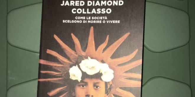 Collasso. Come le società scelgono di morire o vivere - Jared Diamond