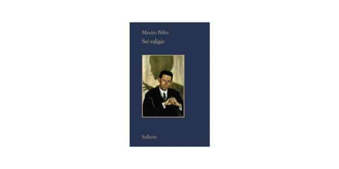 Maxim Biller - Sei valigie - Sellerio