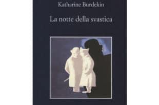 Katharine Burdekin - La notte della svastica - Sellerio