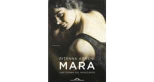 Mara. Una donna del Novecento - Ritanna Armeni
