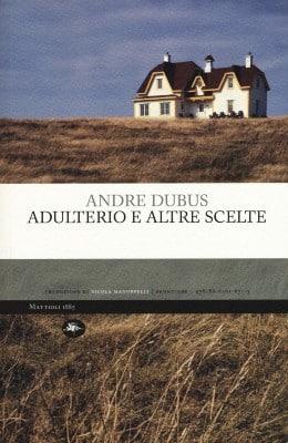 Adulterio e altre scelte