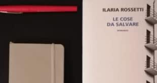Le cose da salvare - Ilaria Rossetti