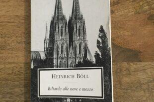 Biliardo alle nove e mezzo - Heinrich Böll