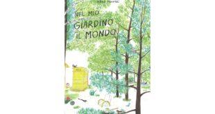 Nel mio giardino il mondo - Irene Penazzi