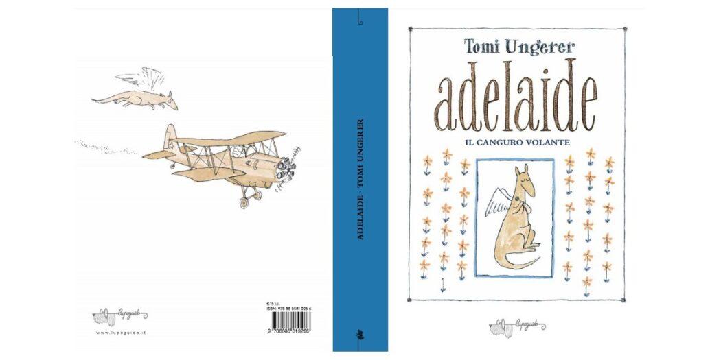 Adelaide. Il canguro volante - Tomi Ungerer
