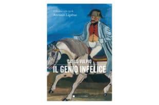 Il-genio-infelice.-Il-romanzo-della-vita-di-Antonio-Ligabue---Carlo-Vulpio